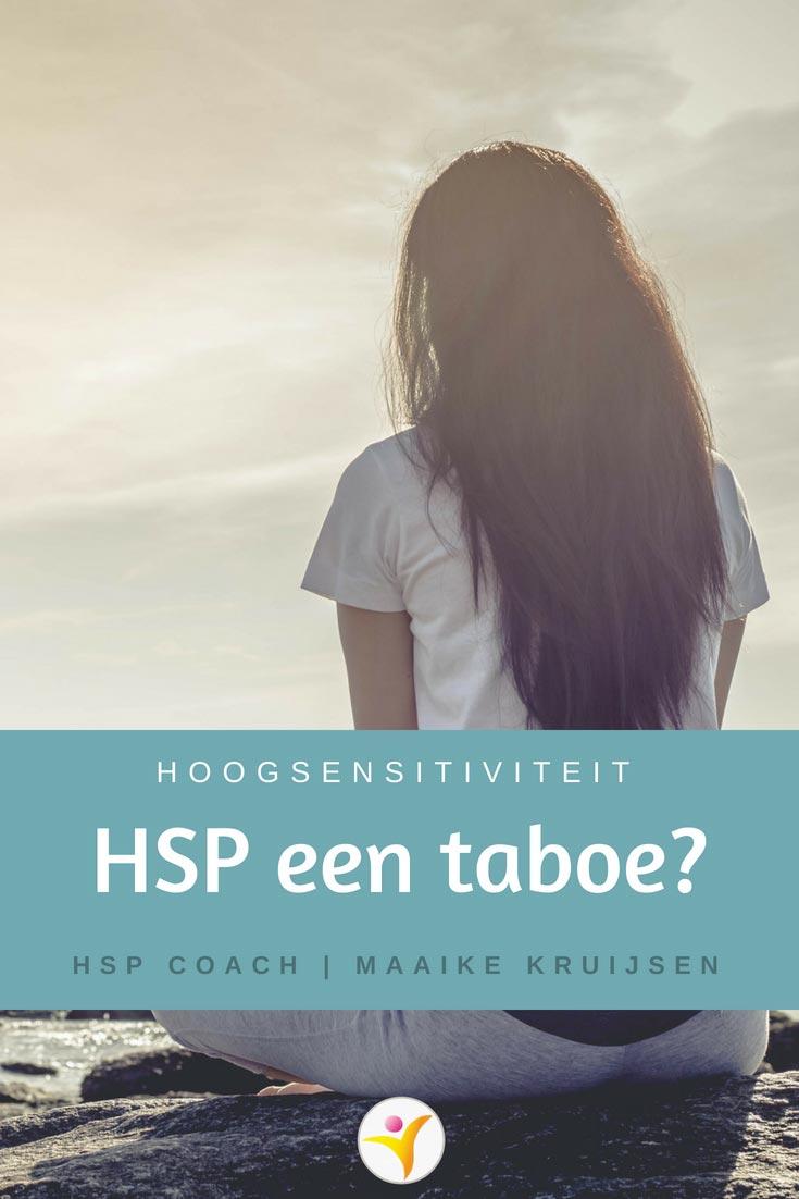 hoogsensitiviteit (HSP) een taboe