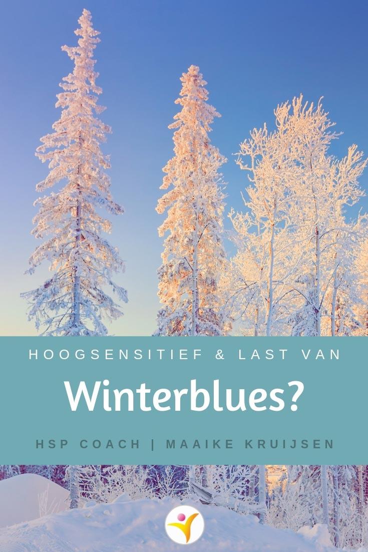 HSP en gevoelig voor de winterblues