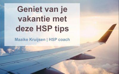 HSP tips voor op vakantie