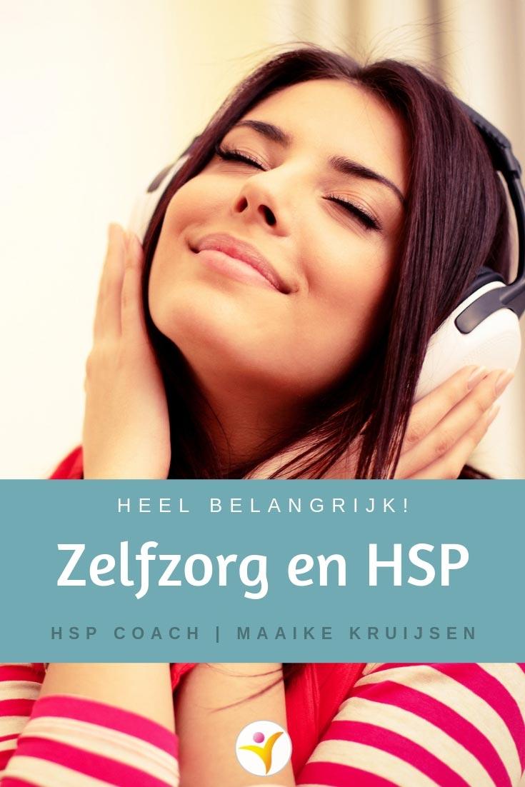 Waarom zelfzorg zo belangrijk is voor HSP