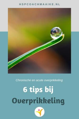 6 Tips bij acute en chronische overprikkeling