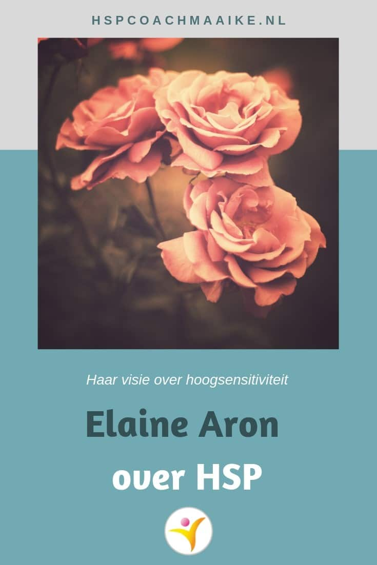 Elaine Aron over hoogsensitiviteit