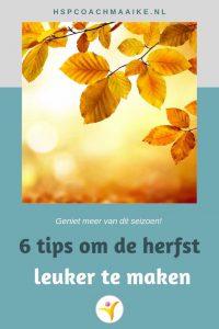 6 tips om de herfst leuker te maken - hooggevoeligheid