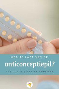 Heb je last van de anticonceptiepil als HSP?