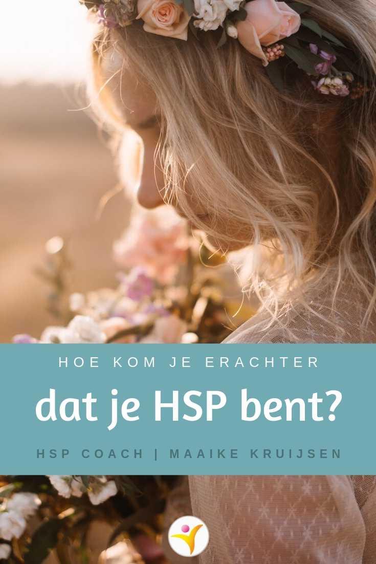 Hoe komen HSP's erachter dat ze hoogsensitief zijn?
