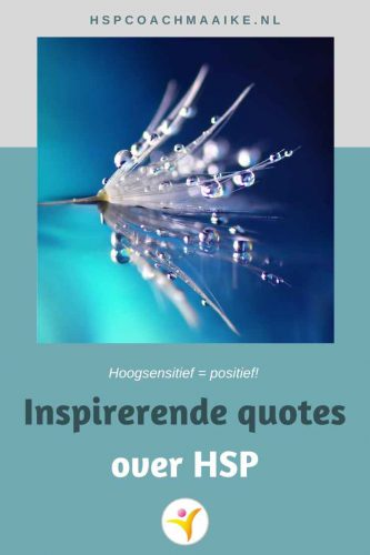 inspirerende quotes over hoogsensitiviteit