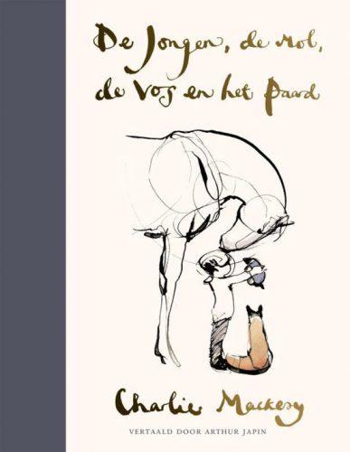 De jongen, de mol, de vos en het paard- Charles Mackesy
