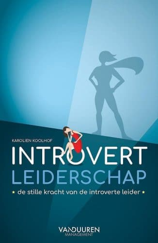 Introvert leiderschap - Karolien Koolhof