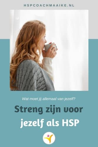 HSP en streng voor jezelf